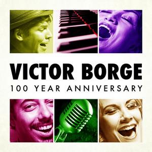 Victor Borge - 100 Year Anniversary album