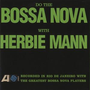One Note Samba by Herbie Mann, João Gilberto, Antônio Carlos Jobim