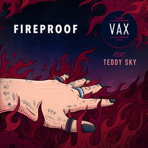 Fireproof (feat. Teddy Sky)