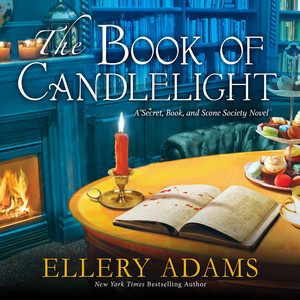 The Book of Candlelight - Secret, Book & Scone Society, Book 3 (Unabridged)