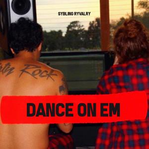 Dance on Em