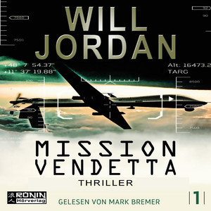 Mission Vendetta - Ryan Drake 1 (Ungekürzt) Hörbuch kostenlos
