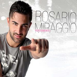Io voglio a te by Rosario Miraggio