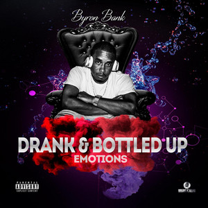 Drank & Bottled Up Emotions album