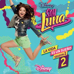 La vida es un sueño 2 (Staffel 2/Musik aus der Disney Channel Serie)