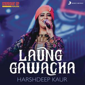 Laung Gawacha (Folk Recreation)