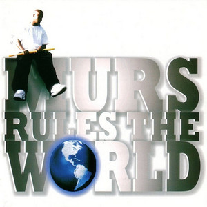 Murs Rules the World