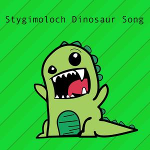 Stygimoloch Dinosaur Song