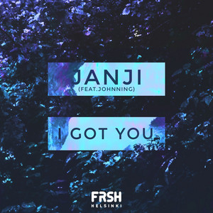 I Got You (feat. Johnning)