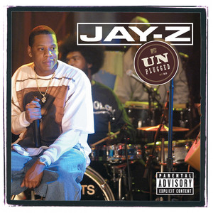 Jay-Z Unplugged (Live On MTV Unplugged / 2001)