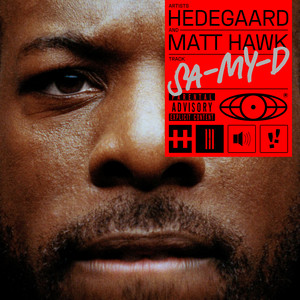 Hedegaard & Matt Hawk - SA-MY-D