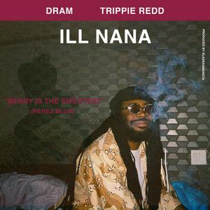 ILL NANA (feat. Trippie Redd)