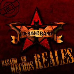 Que Difícil by Debaho Band