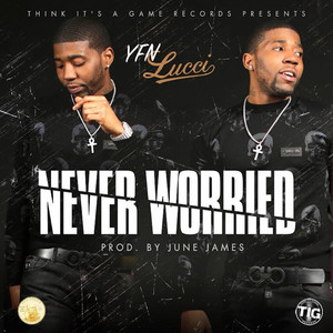 Never Worried