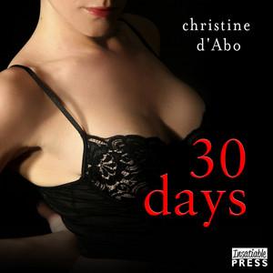 30 Days - The 30, Book 1 (Unabridged)