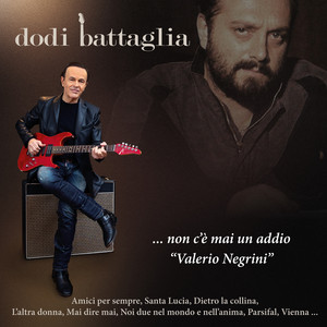 ...Non c'è mai un addio, Valerio Negrini album