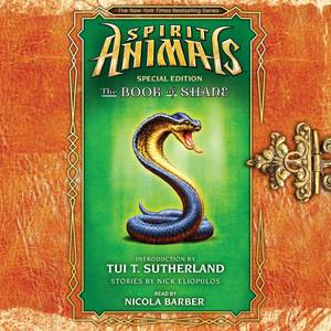 The Book of Shane - Spirit Animals: Special Edition 2 (Unabridged)