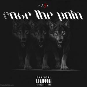 Ease the Pain album