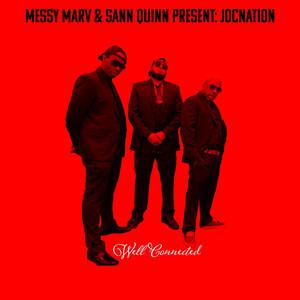 Messy Marv & San Quinn Present: Jocnation (Well Connected)