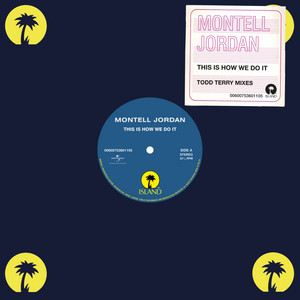 This Is How We Do It (Todd Terry Mixes)