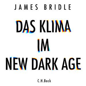 Das Klima im New Dark Age Audiobook