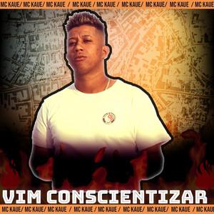 Vim Conscientizar (feat. DJ KL)