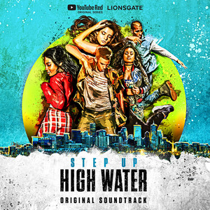 Step Up: High Water (Original Soundtrack) album