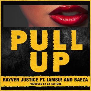 Pull Up (feat. Iamsu! & Baeza) - Single