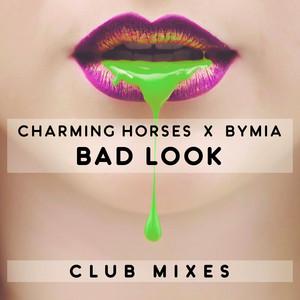Bad Look (Club Mixes)