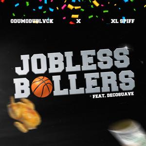 Jobless Ballers