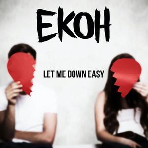 Let Me Down Easy