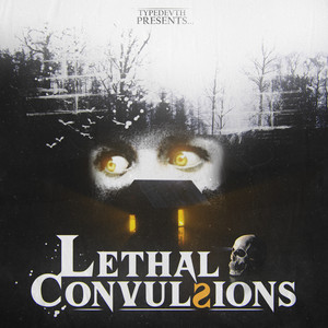 Lethal Convulsions