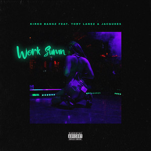 Work Sumn (feat. Tory Lanez and Jacquees)