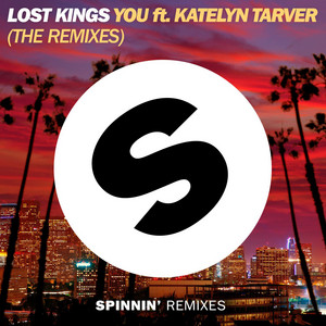 You (feat. Katelyn Tarver) [The Remixes]