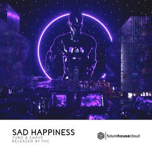 Sad Happiness