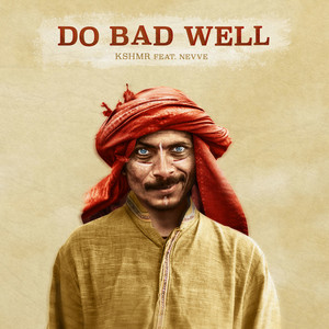 Do Bad Well (feat. Nevve) cover art