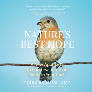 Nature's Best Hope - A New Approach to Conservation that Starts in Your Yard (Unabridged) Audiobook