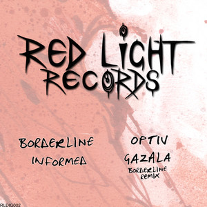 Informed / Gazala (Borderline Remix)