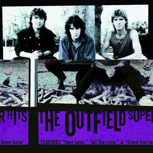 The Outfield – Your Love (Acapella)