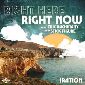 Right Here Right Now (feat. Eric Rachmany and Stick Figure)