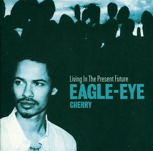 Long Way Around by Eagle-Eye Cherry, Neneh Cherry
