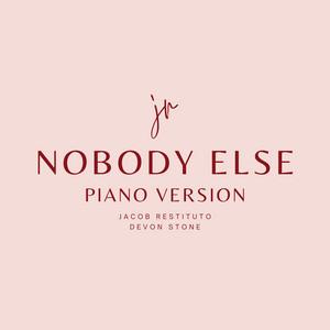 Nobody Else (Piano Version)