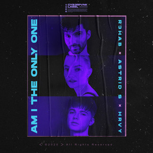 Am I The Only One (with Astrid S & HRVY)