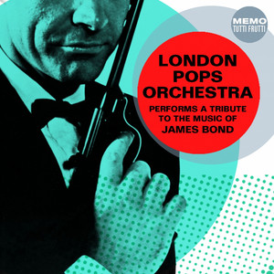 London Pops Orchestra Performs a Tribute to the Music of James Bond album