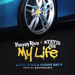 My Life (feat. Blue Jeans & Preddy Boy P)