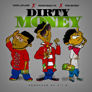 Dirty Money (feat. Cook Laflare)