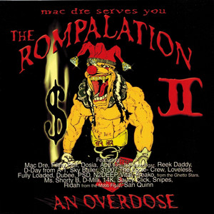 Mac Dre Serves You the Rompalation 2