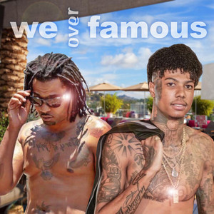 We over Famous