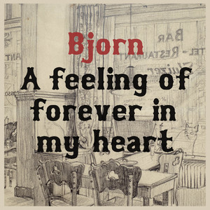 A Feeling of Forever in My Heart album