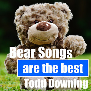 Bear Songs Are the Best